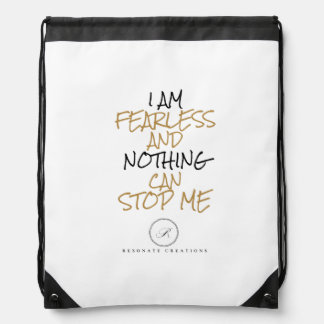 I AM FEARLESS AND NOTHING CAN STOP ME DRAWSTRING BAG