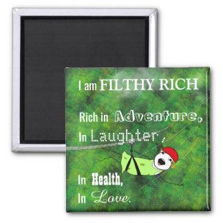 I Am Filthy Rich Inspirational Magnet