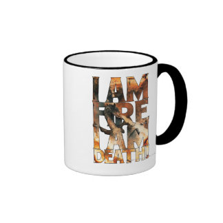I Am Fire I Am Death! Ringer Coffee Mug