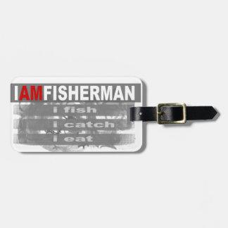 I am Fisherman Bag Tag