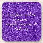 I am fluent in three languages coaster