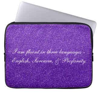 I am fluent in three languages laptop sleeve