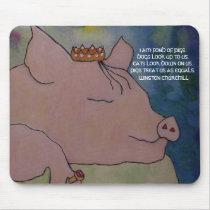 I AM FOND OF PIGS. WINSTON CHURCHILL - MOUSEPAD