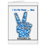 I am for peace - now! greeting card