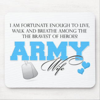 I am Fortunate - Army Wife Mouse Pad