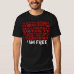 I Am Free T Shirt