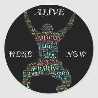I Am Fully Alive! Customize Me! Classic Round Sticker