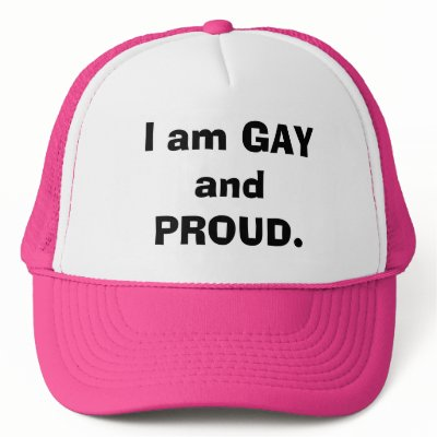 I am GAY and PROUD. Trucker Hats by ISUPPORTLOVE. I am GAY and PROUD. hat