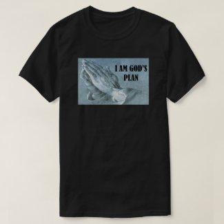 I AM GOD'S PLAN T-Shirt