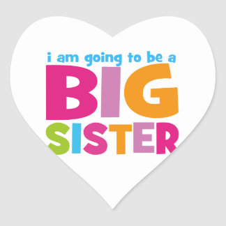I am going to be a Big Sister Heart Sticker