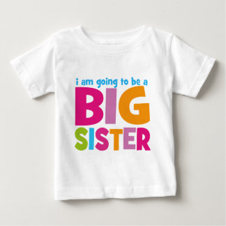 I am going to be a Big Sister Tee Shirt