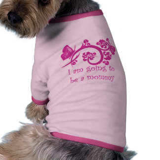 I am going to be a mommy pink pet clothing