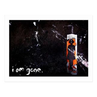 i am gone. postcard