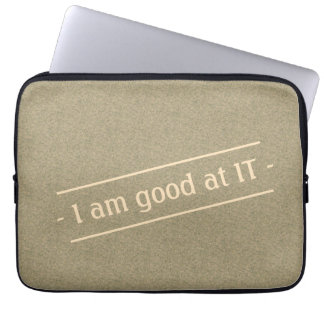 I Am Good At IT on any Color Laptop Sleeve