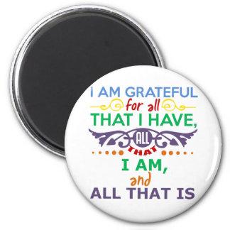 I Am Grateful 2 Inch Round Magnet