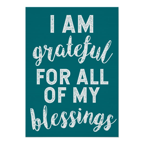 I am GRATEFUL for all my BLESSINGS Poster