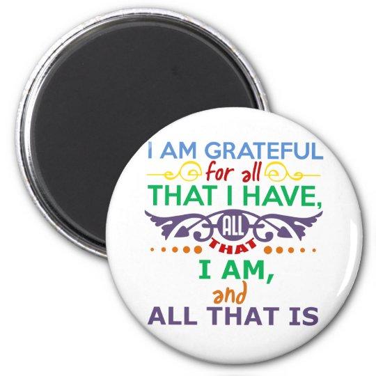 I Am Grateful Magnet