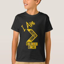 I Am Greater Than Childhood Cancer... T-Shirt