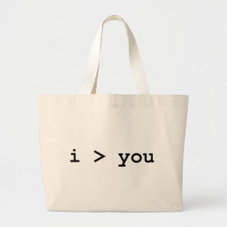 I Am Greater Than You Bags
