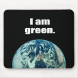 I am green. mouse pad