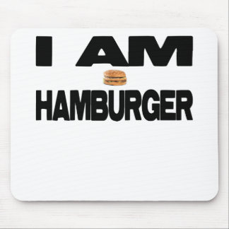 I Am Hamburger Mouse Pad
