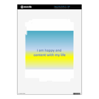I am happy and  content with my life decals for iPad 2