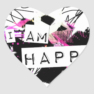 i am happy  Feel Good.Be Happy.Tell the World. Heart Sticker