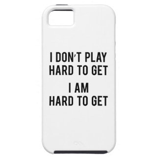 I Am Hard To Get iPhone 5 Covers