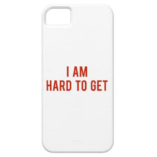 I Am Hard To Get iPhone 5 Cover