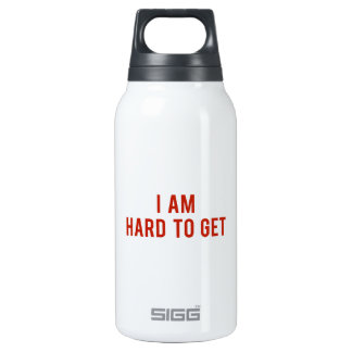 I Am Hard To Get Thermos Bottle