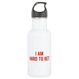 I Am Hard To Get Water Bottle