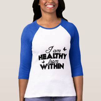 I am Healthy from Within Long Sleeve T-shirt