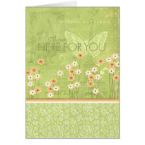 I Am Here For You Card