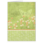 I Am Here For You Greeting Card