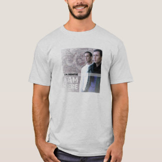 I Am Here T-shirt for Guys