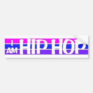 I Am Hip Hop bumpersticker Bumper Sticker