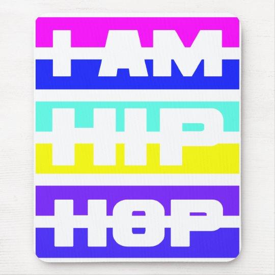 I Am Hip Hop mousepad