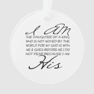 I am His Christian Inspiration Ornament