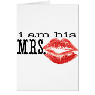 I am His Mrs. Cards