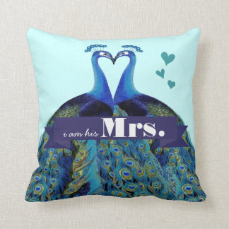 I am His Mrs. Peacock Pillow