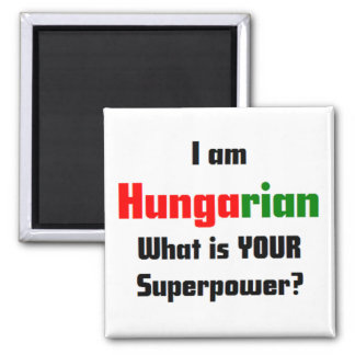 I am Hungarian 2 Inch Square Magnet