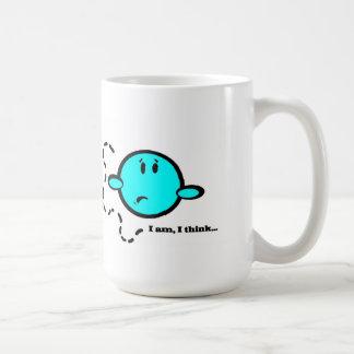 """""""I am, I think"""" coffee mug"""