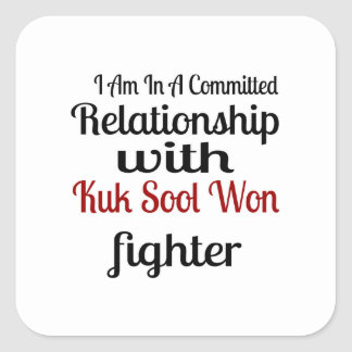I Am In A Committed Relationship With Kuk Sool Won Square Sticker
