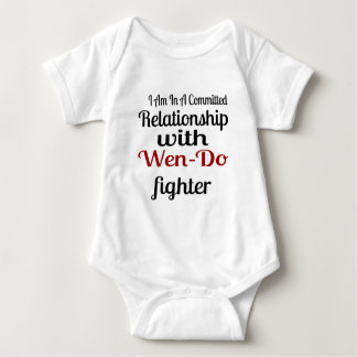 I Am In A Committed Relationship With Wen-Do Fight Baby Bodysuit