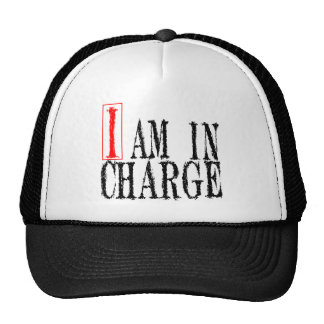 I Am In Charge Cap Trucker Hat