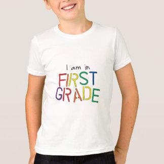 I Am in First Grade T-Shirt
