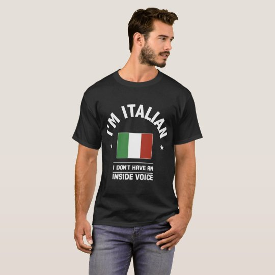 e22bf4b74 I am italian T-Shirt | Zazzle.com