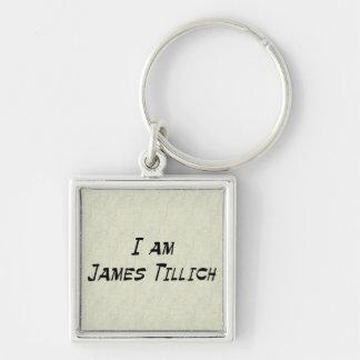 I Am James Tillich Keychain