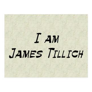 I Am James Tillich Postcard