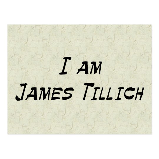 I Am James Tillich Postcard